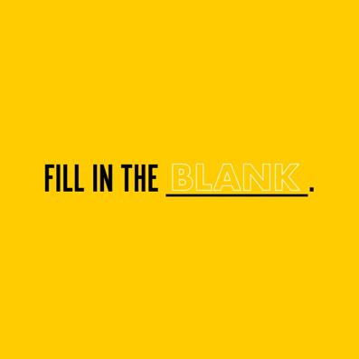blank fill in